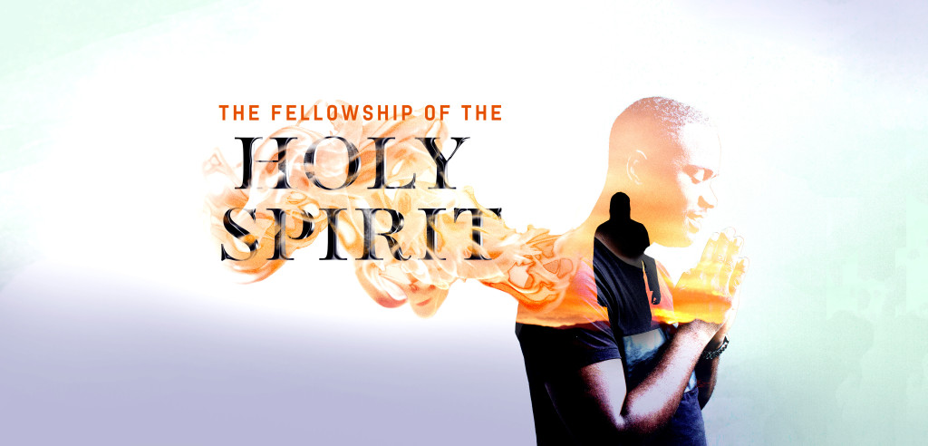 The Fellowship of the Holy Spirit